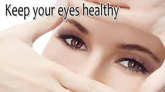 How To Keep Eyes Healthy